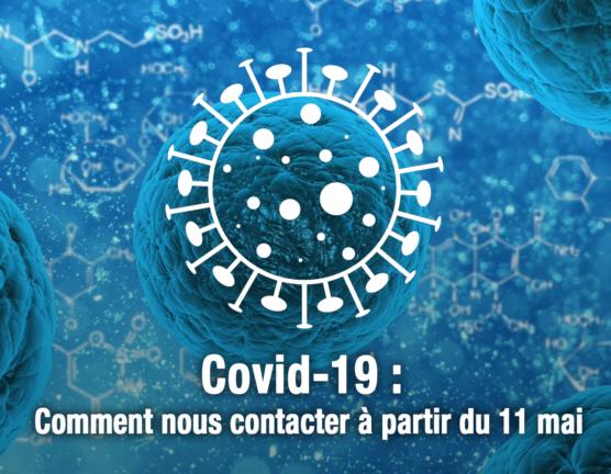 Covid-19 – Comment contacter les collaborateurs de La Cuverie à partir du 11 mai?